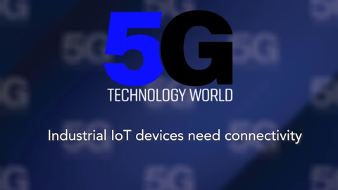 Industrial Connectivity: 5G Technology World