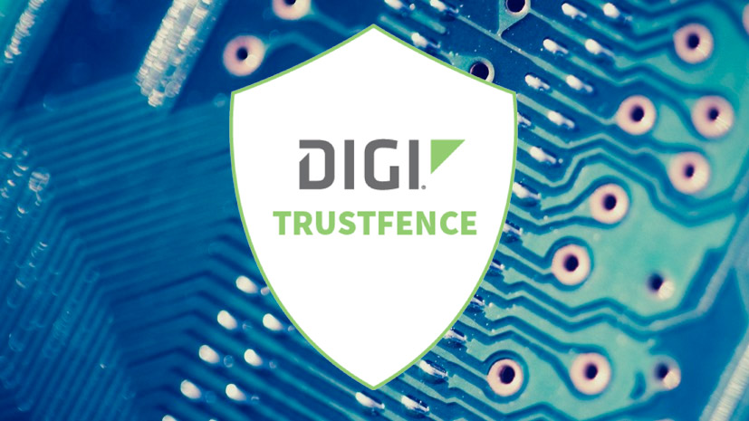 Device-Security Framework - Digi TrustFence