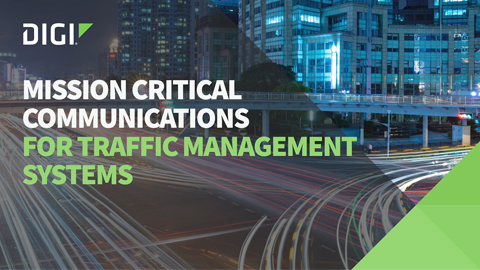 Mission Critical Communications for Traffic Management Systems
