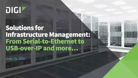 Solutions for Infrastructure Management – From Serial-to-Ethernet to USB-over-IP and more