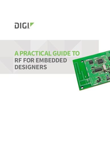 A Practical Guide to RF for Embedded Designers