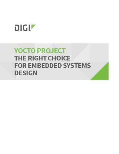 Yocto Project: The Right Choice for Embedded Systems Design