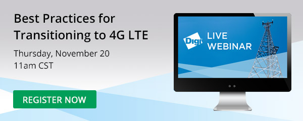 Live Webinar: Best Practices for Transitioning to 4G LTE