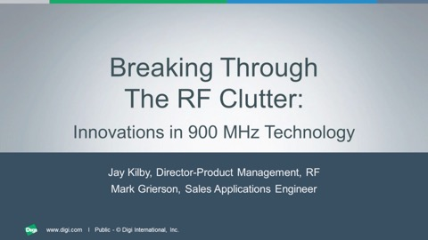 Breaking Through the RF Clutter: Innovations in 900 MHz Technology