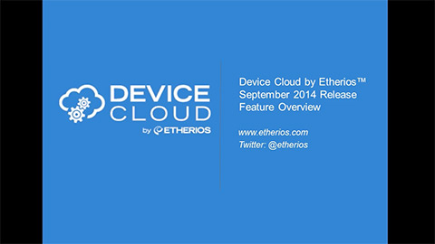 Device Cloud September 2014 Release Feature Overview